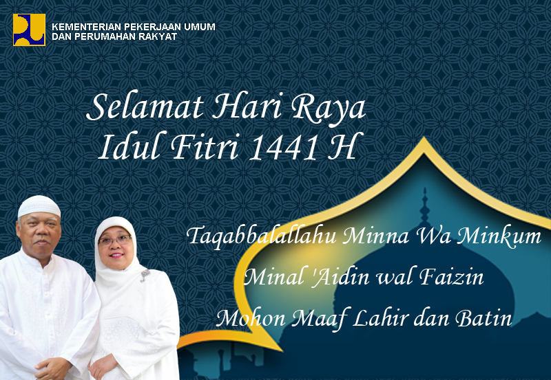 Selamat Hari Raya Idul Fitri 1441 H Mohon Maaf Lahir dan Batin