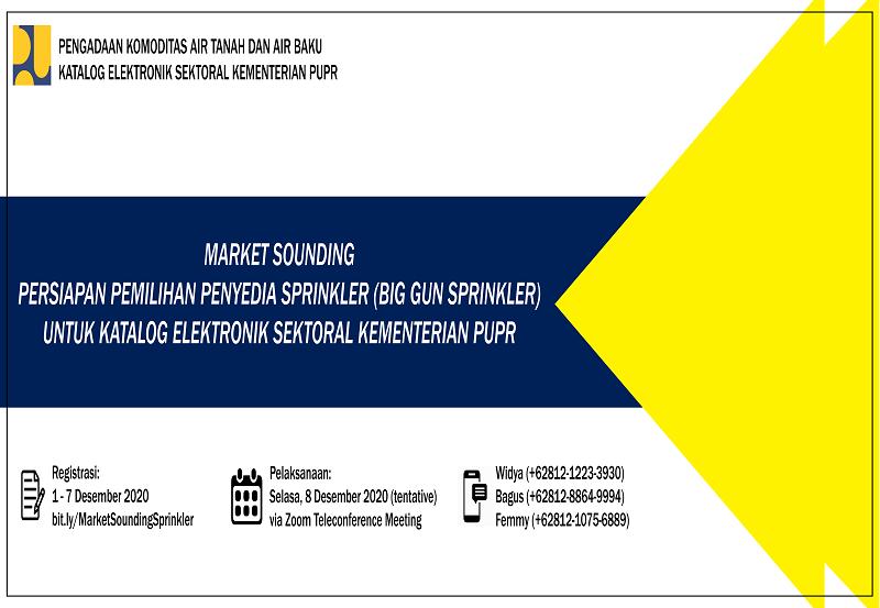 Market Sounding Persiapan Pemilihan Penyedia Sprinkler (Big Gun Spinkler)